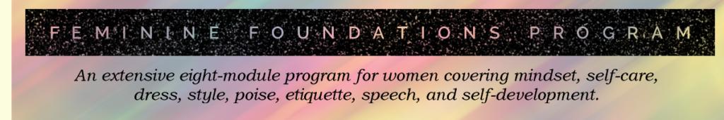 Feminine Foundations Program - How to be more feminine
